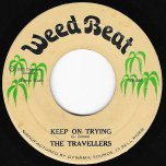 Keep On Trying / Ver - The Travellers / Jammys At King Tubbys