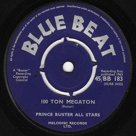 100 Ton Megaton AKA Mighty Rose / Press Along - Prince Buster All Stars Actually Raymond Harper And The Torchlighters / Zoot Simms