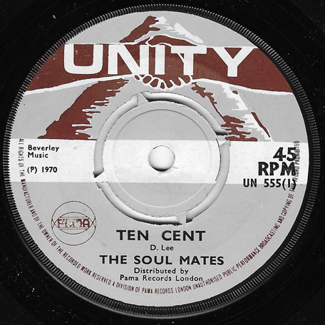 Ten Cent / Stay With Me Forever - The Soul Mates / Doreen Shaffer