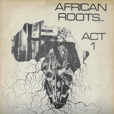 African Roots Act 1 - Bullwackies All Stars