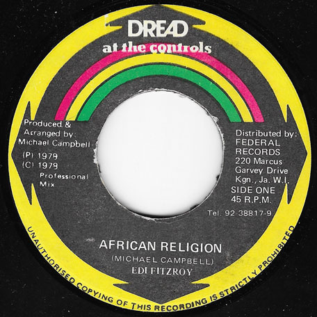 African Religion / Zulu Chant - Edi Fitzroy / Dread At The Controls Mix