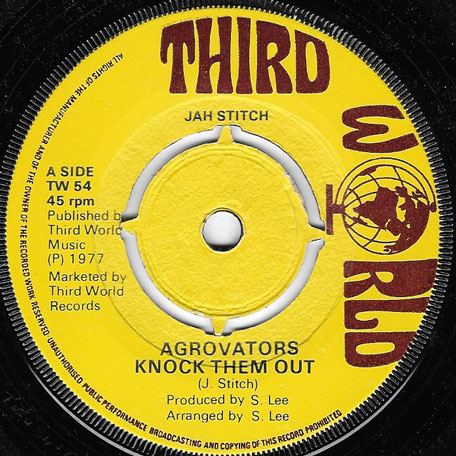 Agrovators Knock Them Out / Revolutionaries Knock Them Out - Jah Stitch with The Agrovators / Revolutionaries