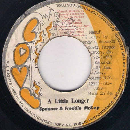 A Little Longer / Ver - Ranking Spanner and Freddie McKay
