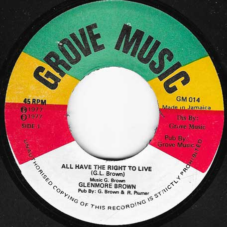 All Have The Right To Live / All Have To Dub - Glen Brown
