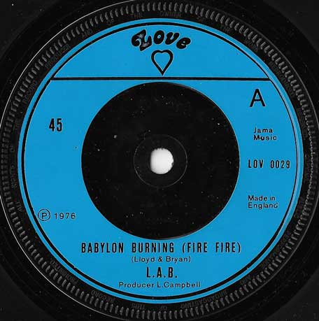 Babylon Burning (Fire Fire) / Fire Dub - LAB / Skin Flesh And Bones