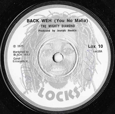 Back Weh (You No Mafia) / Mafia Dub - The Mighty Diamonds