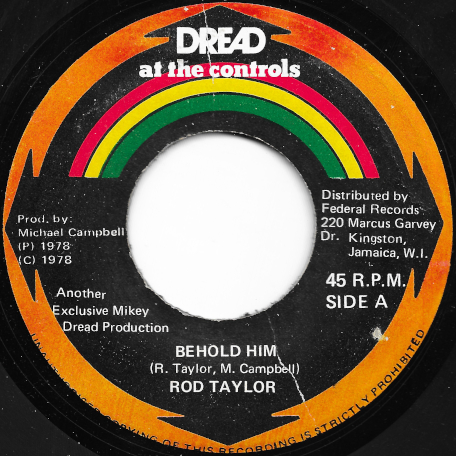 Behold Him / Parrot Jungle - Rod Taylor / The Revolutionaries