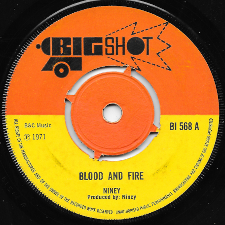 Blood And Fire / Mud And Water - Niney