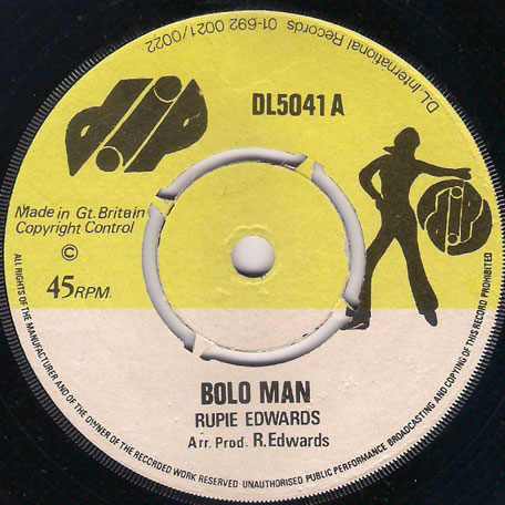 Bolo Man / Bolo Dub - Rupie Edwards All Stars