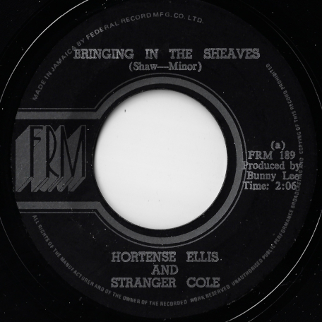 Bring In The Sheaves / Bringing In The Version - Hortense Ellis And Stranger Cole