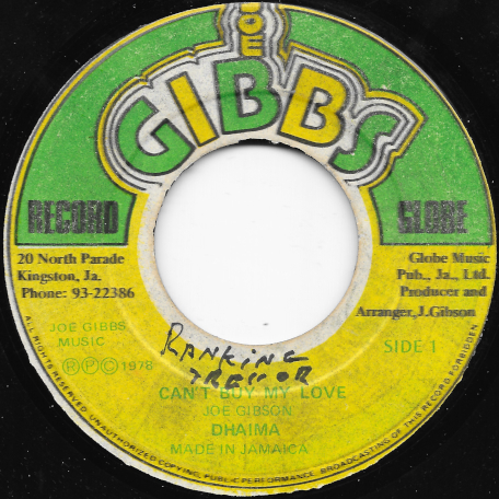 Cant Buy My Love / Natural Feeling Ver - Dhaima / Joe Gibbs And The Professionals
