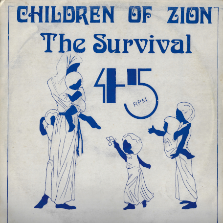 Children Of Zion / Third World Rebellion - The Survival