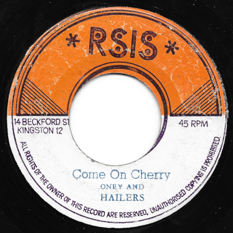 Come On Cherry / Ver - Oney And The Hailers