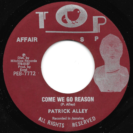 Come We Go Reason / Dub In Reason - Patrick Alley