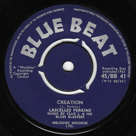 Creation / Lonely Robin - Lascelles Perkins With Clue J And The Blues Blasters
