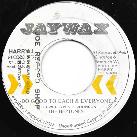 Do Good To Each And Everyone / Part II - The Heptones