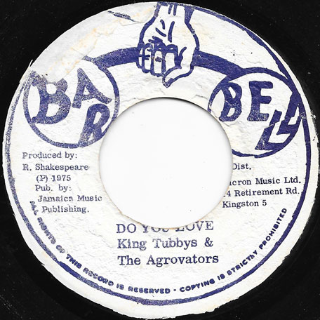 Do You Love Me / Do You Love Dub - Johnny Clarke / King Tubby And The Agrovators