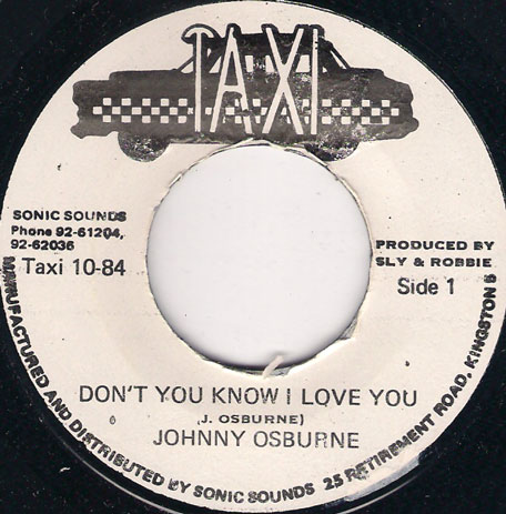 Dont You Know I Love You - Johnny Osbourne