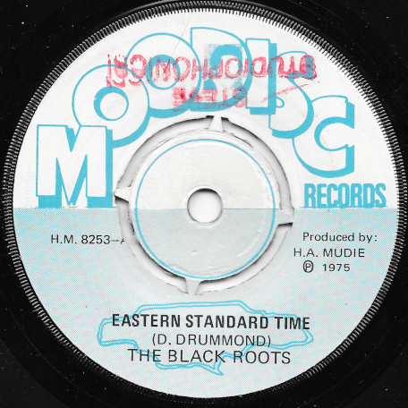 Eastern Standard Time / Huckle Buck - The Black Roots