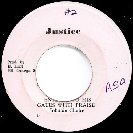 Enter Into His Gates With Praise / Ver - Johnny Clarke / King Tubby And The Aggrovators