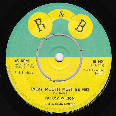 Lover Man / Every Mouth Must Be Fed - Delroy Wilson