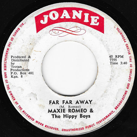 Far Far Away / Sweet Chariot - Max Romeo And The Hippy Boys