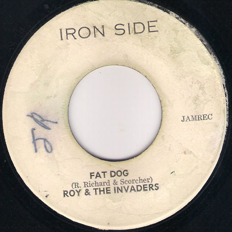 Fat Dog / Maga Dog - Roy (Richards) and The Invaders / The Invaders