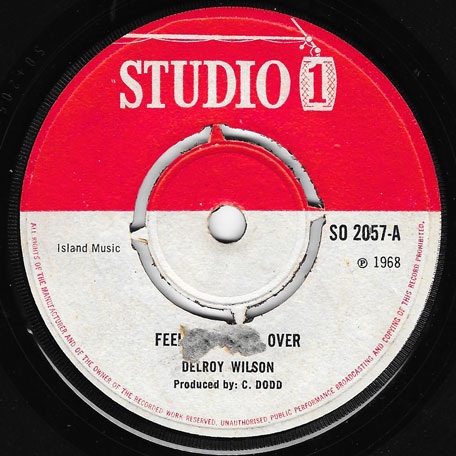 Feel Good All Over / I Like The Way You Walk - Delroy Wilson