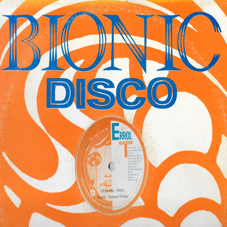 Feeling Soul / Bionic Disco - Ruddy Thomas and Trinity