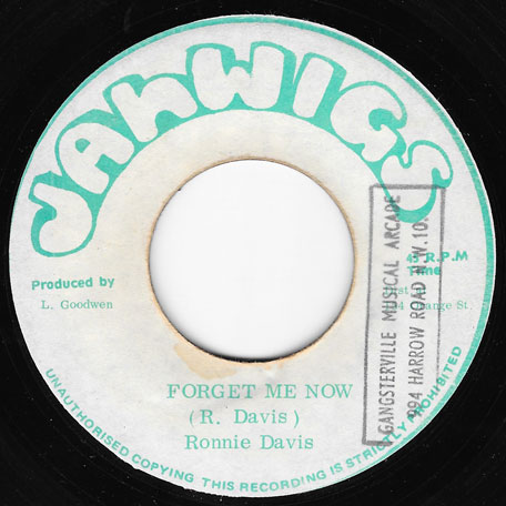 Forget Me Now / Ver - Ronnie Davis / King Tubby