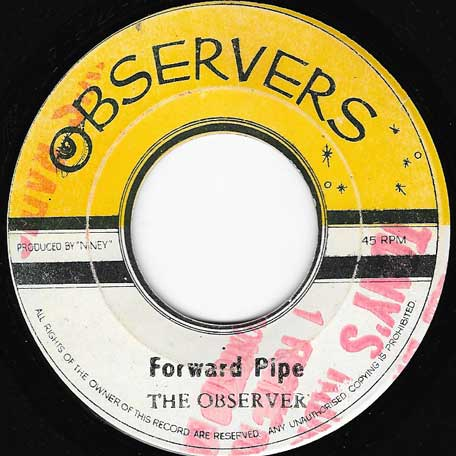 Pass The Pipe / Forward Pipe - The Observers