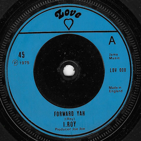 Forward Yah / Speak Easy - I Roy / Matador All Star Band