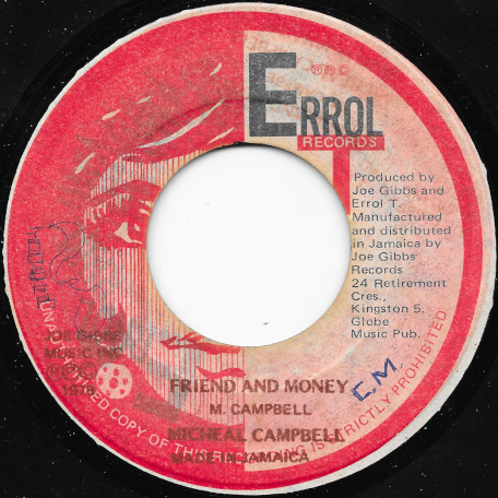 Friend And Money / Bubbler In Money - Michael Campbell / Joe Gibbs And The Professionals