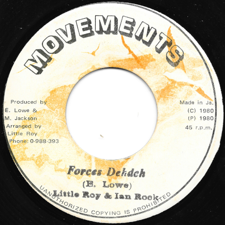 Forces Dehdeh / Version Dehdeh - Little Roy And Ian Rock