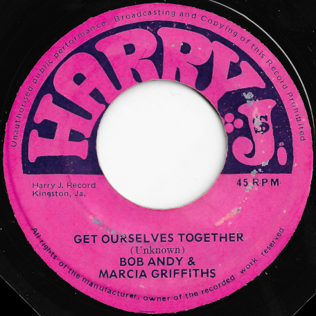 Get Ourselves Together / Interrogator - Bob Andy And Marcia Griffiths / Harry J All Stars