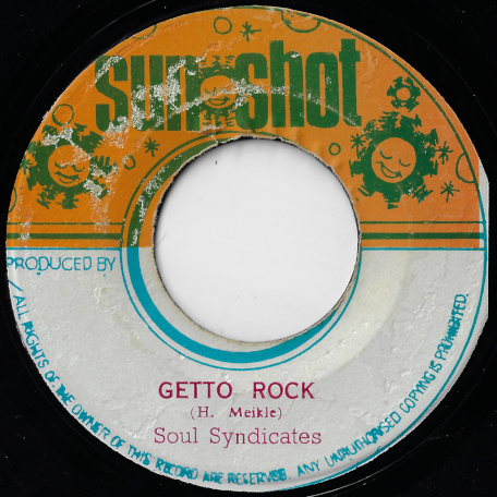 Ghetto Rock / Courage Brethren - Soul Syndicate / Harold Meikle