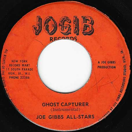 Ghost Capturer / Seeing Is Believing - Joe Gibbs All Stars / Caly Gibbs
