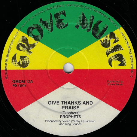 Give Thanks And Praise / Till I Kiss You - The Prophets
