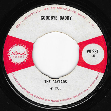 Goodbye Daddy / Your Eyes - The Gaylads