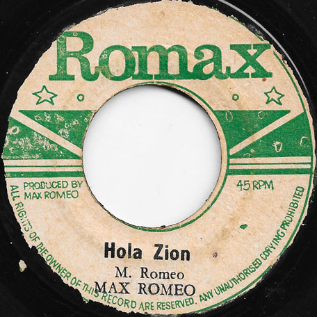 Hola Zion / Zion Ver - Max Romeo / Soul Syndicate