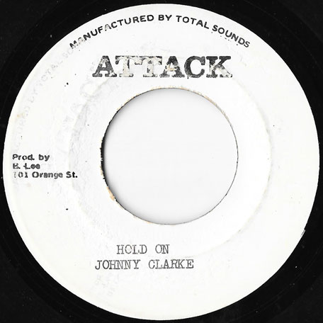 Hold On / Dub - Johnny Clarke / King Tubby