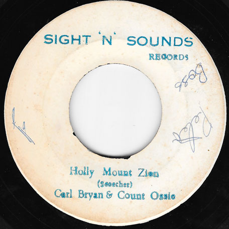 Holy Mount Zion / Be A Man (Ver) - Karl Bryan And Count Ossie / King Stitt