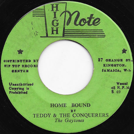 Home Bound / Chapter Three - Teddy And The Conquerers / The Gaytones