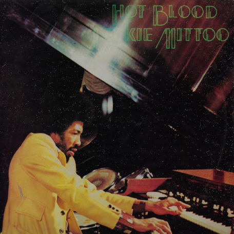Hot Blood - Jackie Mittoo