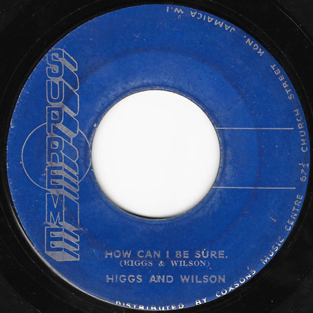 How Can I Be Sure / Mighty Man - Higgs And Wilson