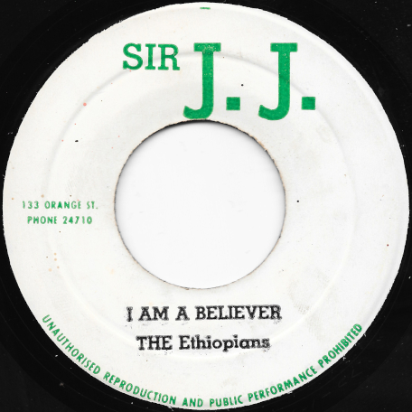 I Am A Believer / Ver - The Ethiopians