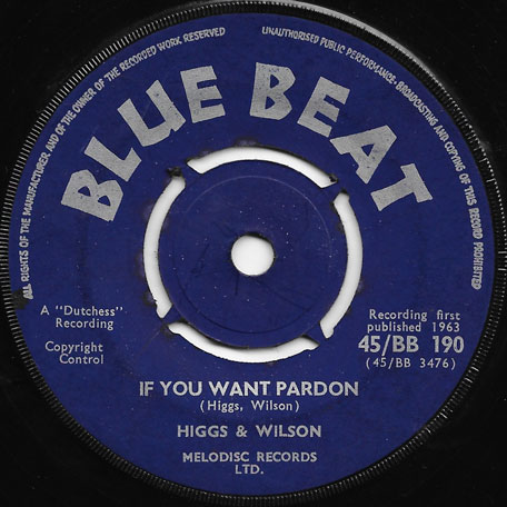 If You Want Pardon / Musical Communion - Higgs And Wilson / Baba Brooks Orchestra