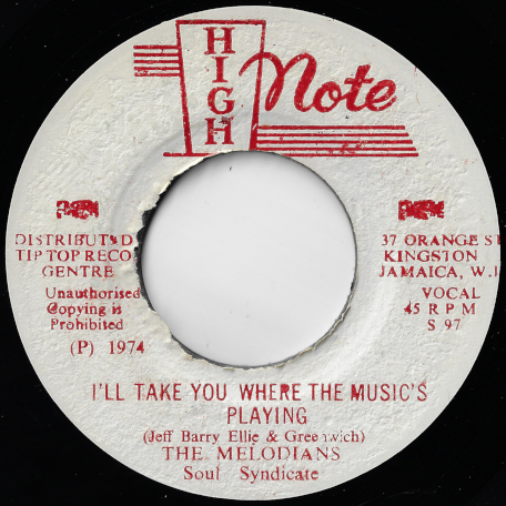 Ill Take You Where The Musics Playing / The Version - The Melodians / Soul Syndicate