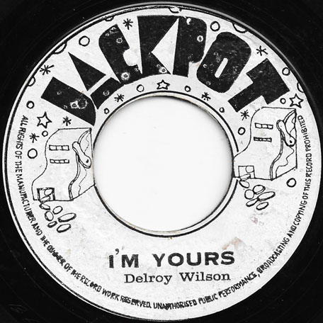 Im Yours / Cool Operator - Delroy Wilson
