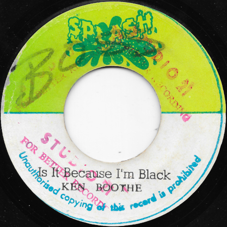 Is It Because Im Black / Ver - Ken Boothe
